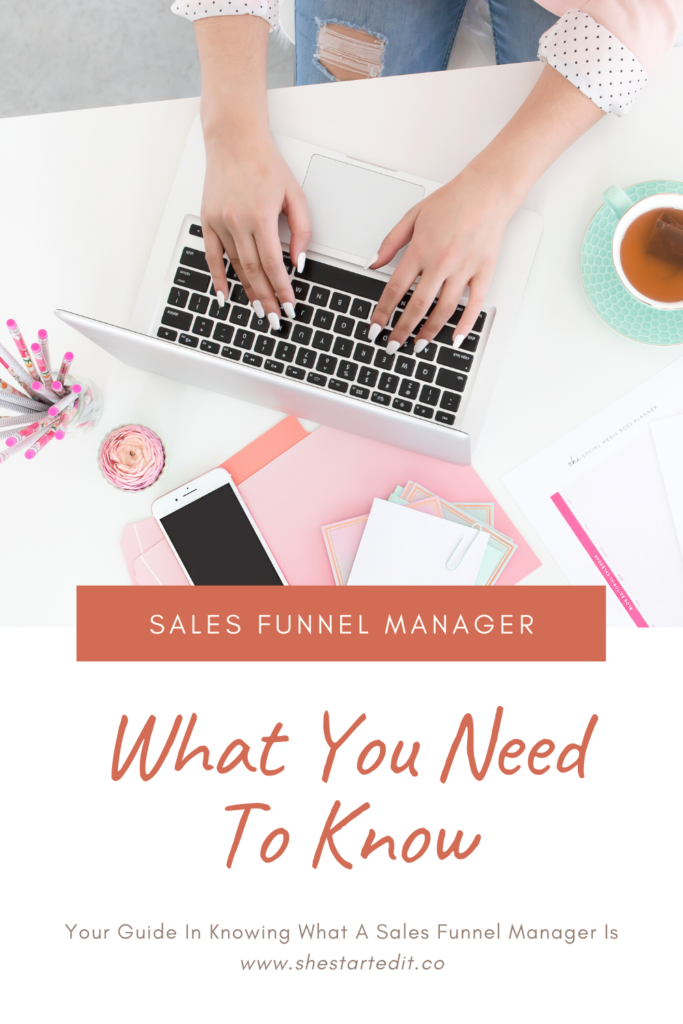 A Guide To Becoming A Sales Funnel Manager