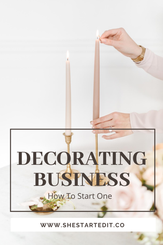 how to start a decorating business