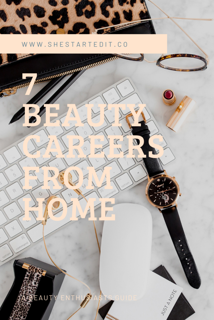 beauty careers from home to choose from