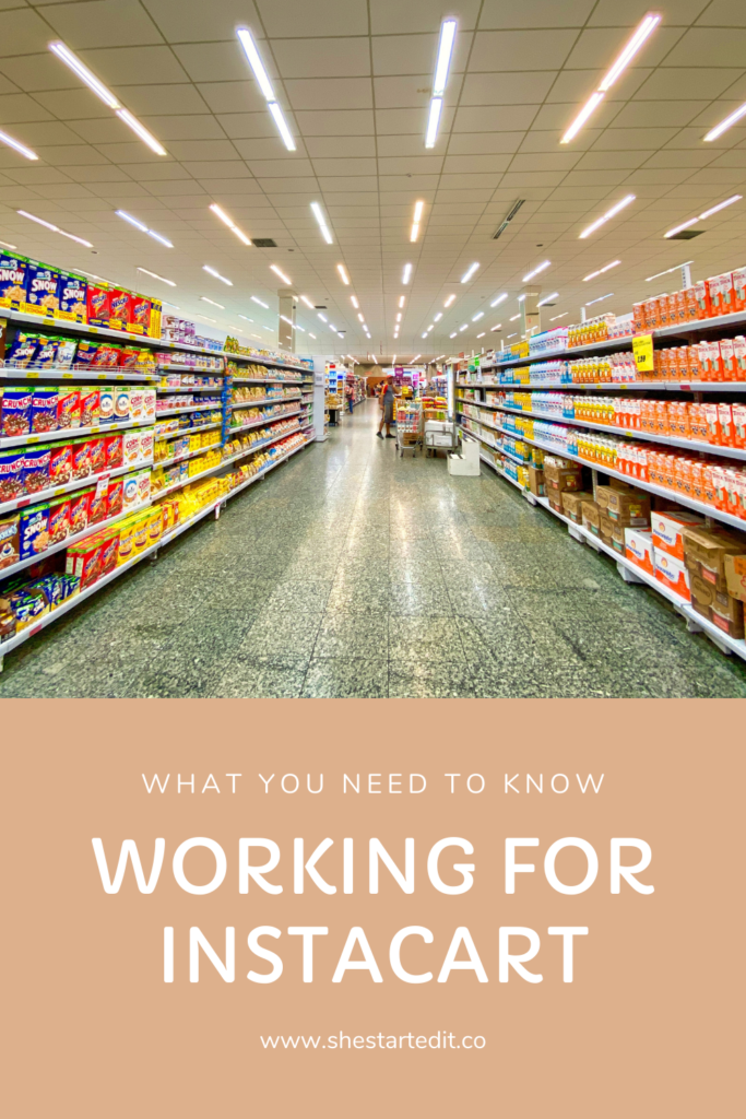 what you need to know about working for Instacart