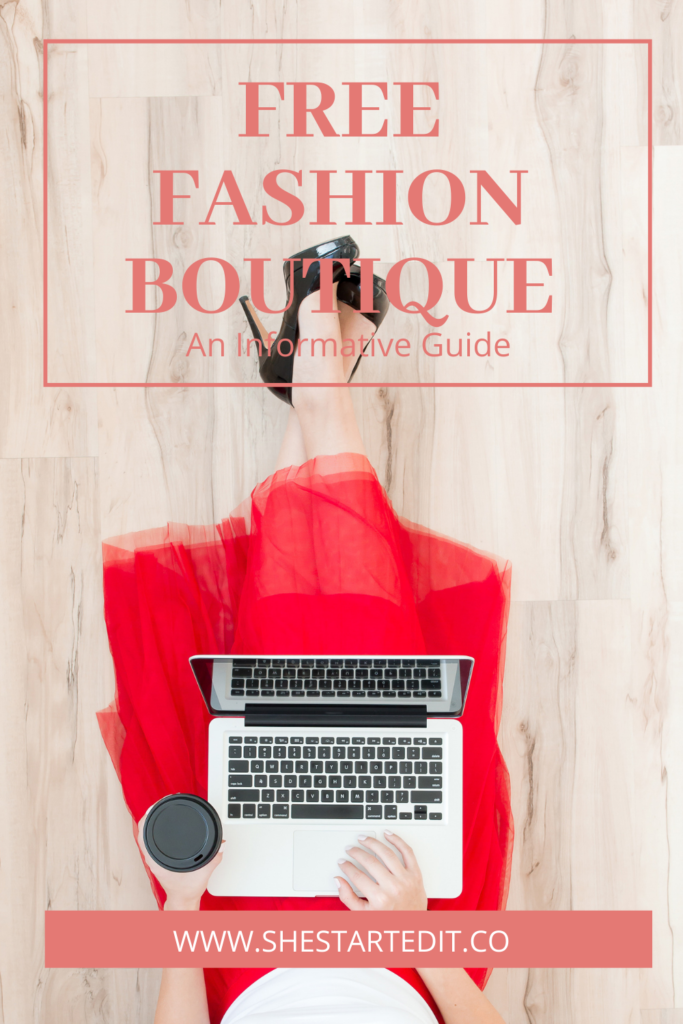 ways to start a free fashion boutique online