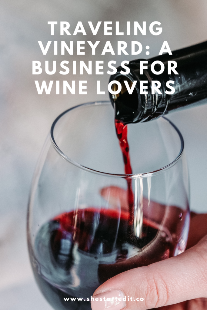 traveling vineyard a business wine lovers