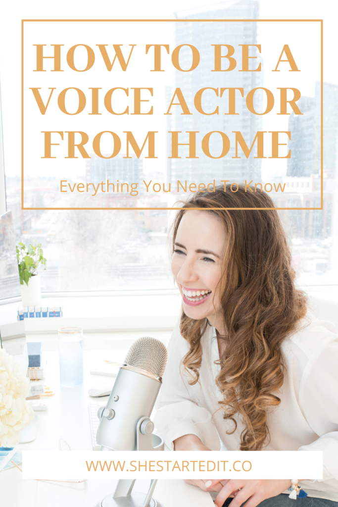 how to become a voice actor from home