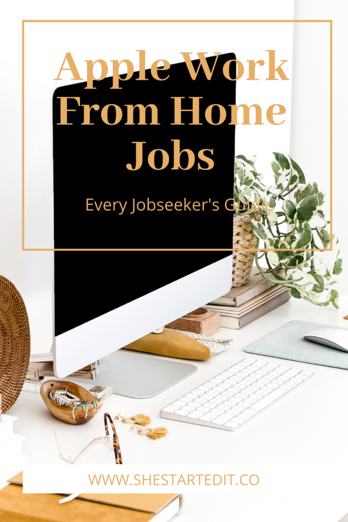 what you need to know about Apple work from home jobs