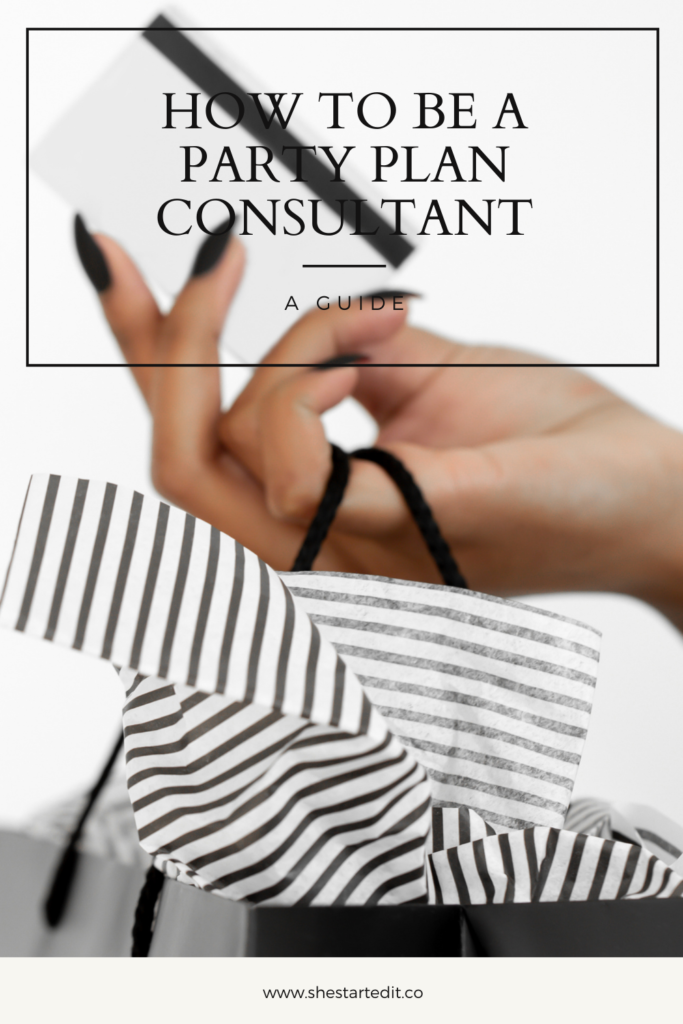 ways on how to become a successful party plan consultant