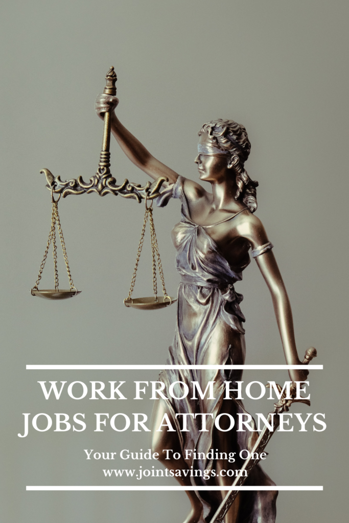 11 work from home attorney jobs and where to find them